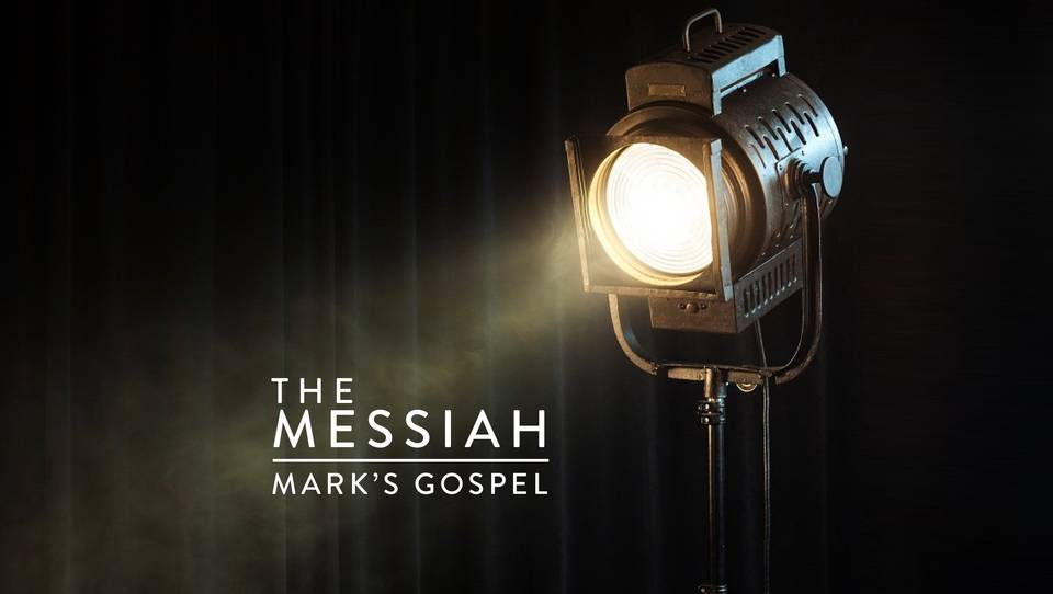 Mark: The Messiah