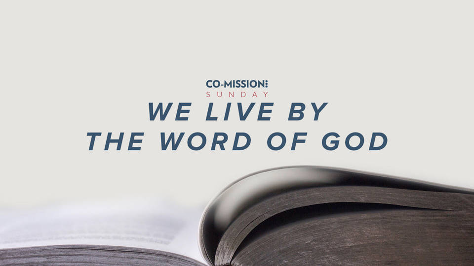 We Live by the Word of God