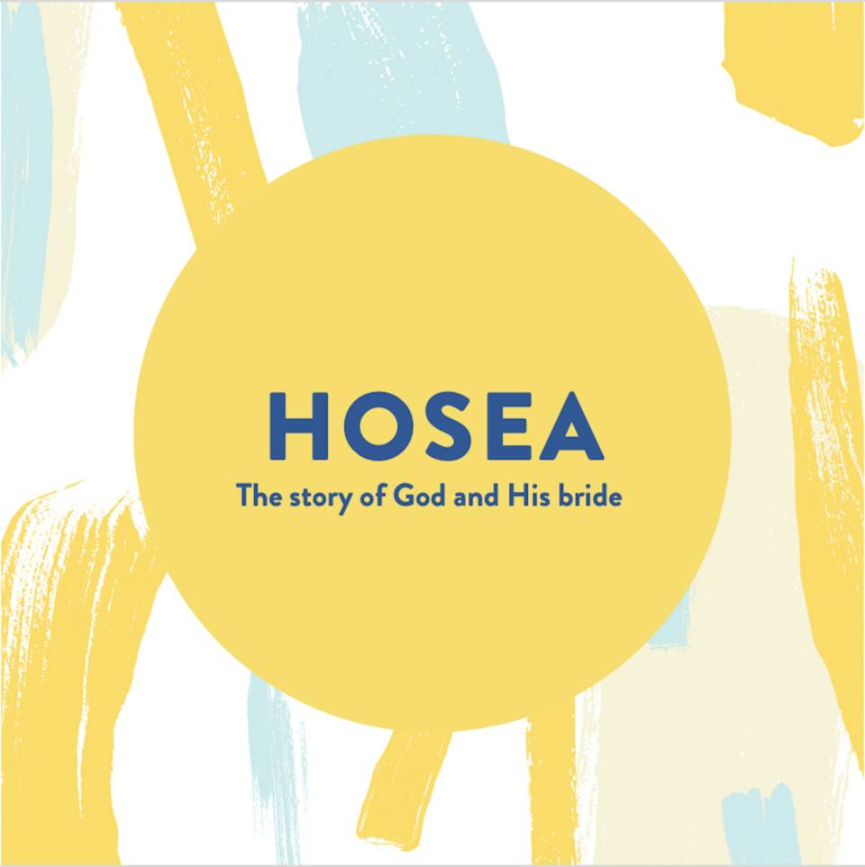 Hosea: The story of God and His bride